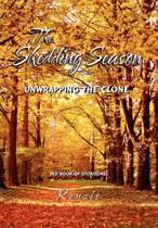The Shedding Season