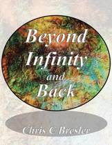 Beyond Infinity and Back