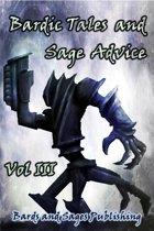 Bardic Tales and Sage Advice (Vol. III)