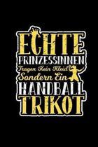 Echte Prinzessinnen Tragen Kein Kleid Handball Trikot: Notizbuch A5 Kariert - Lustige Handball Spr�che - Geschenkidee Damen & Frauen Handballspielen