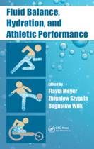 Fluid Balance, Hydration, and Athletic Performance