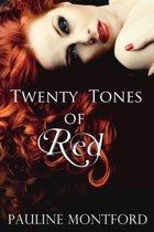Twenty Tones of Red