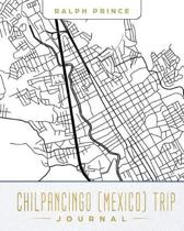 Chilpancingo (Mexico) Trip Journal