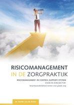 Risicomanagement in de Zorgpraktijk, op basis van het INK-model. Omkeerboek met Bestuur & Toezicht door dr. Tom van den Belt