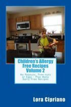 Children's Allergy Free Recipes Volume 2