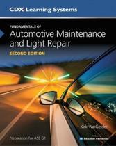 Fundamentals Of Automotive Maintenance And Light Repair