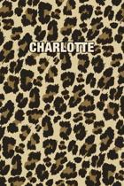 Charlotte: Personalized Notebook - Leopard Print (Animal Pattern). Blank College Ruled (Lined) Journal for Notes, Journaling, Dia