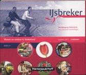IJsbreker - deel 1 - deel wonen en werken in nederland (luisterboek)