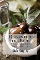 Olives for the Past