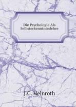Die Psychologie ALS Selbsterkenntnisslehre