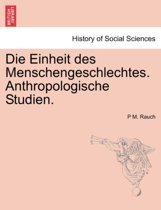 Die Einheit Des Menschengeschlechtes. Anthropologische Studien.