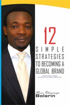 Omslag van '12 Simple Strategies to Becoming a Global Brand'