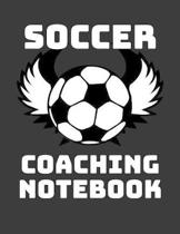 Soccer Coaching Notebook: 2019-2020 Planner and Organizer