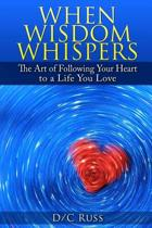 When Wisdom Whispers