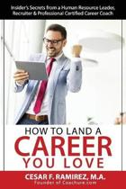 How to Land a Career You Love