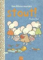 Tien kleine muisjes Stout!
