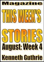 This Week's Stories (August, Week 4)