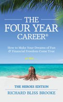 The Four Year Career® Heroes Edition