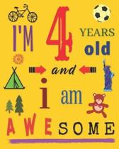 I'm 4 Years Old and I Am Awesome