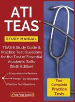 ATI TEAS Study Manual: TEAS 6 Study Guide & Practice Test Questions for the Test of Essential Academic Skills (Sixth Edition)