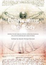 Fabricating the Body