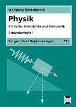Physik. Statische Elektrizität und Elektronik