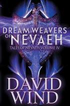 Dream Weavers of Nevaeh