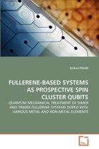 Fullerene-Based Systems as Prospective Spin Cluster Qubits