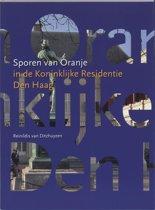 Sporen Van Oranje In De Koninklijke Residentie Den Haag