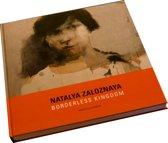 Natalya Zaloznaya, Borderless Kingdom