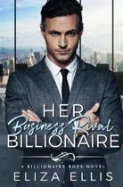 Her Business Rival Billionaire