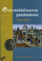 Over middeleeuwse geschiedenis