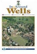 In & Around Wells