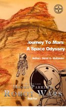 Journey To Mars, A Space Odyssey