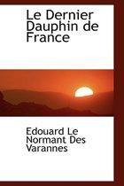 Le Dernier Dauphin de France