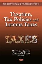Taxation, Tax Policies & Income Taxes