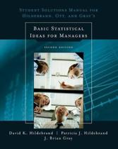 Student Solutions Manual for Basic Statistical Ideas for Managers, 2nd