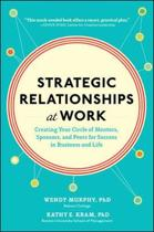 Strategic Relationships at Work