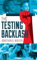 The Testing Backlash