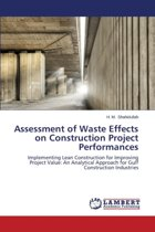 Assessment of Waste Effects on Construction Project Performances