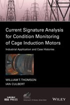 Current Signature Analysis for Condition Monitoring of Cage Induction Motors