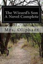 The Wizard's Son a Novel Complete