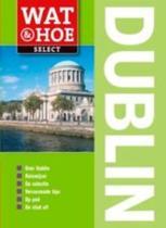 Wat & Hoe select Dublin