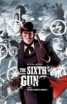The Sixth Gun - Tome 1