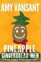 Pineapple Gingerbread Men