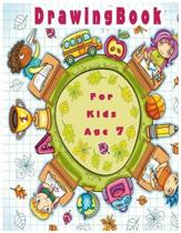 Drawing Book for Kids Age 7
