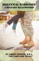 Millennial Marriages: A Military Relationship