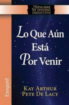 Lo Que Aun Esta Por Venir / What Is Yet to Come) (Ezekiel