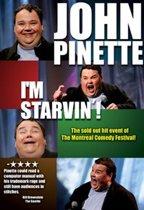 John Pinette - I'm Starvin!