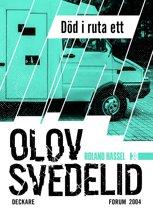 Död i ruta ett : En Roland Hassel-thriller
